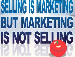 Selling is marketing