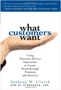 What Customers Want by Tony Ulwick